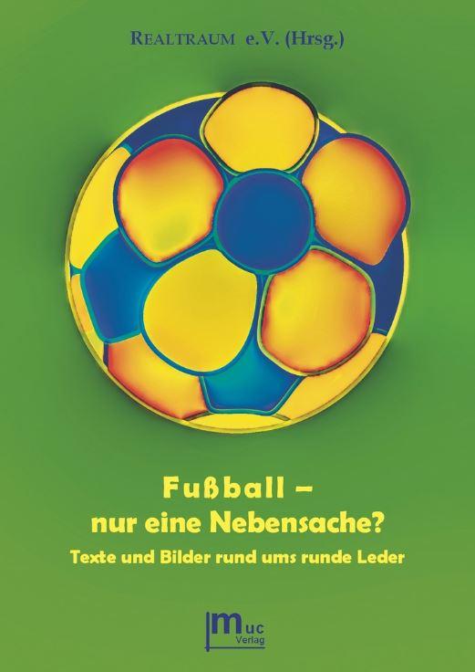 Fußball - Realtraum 2014